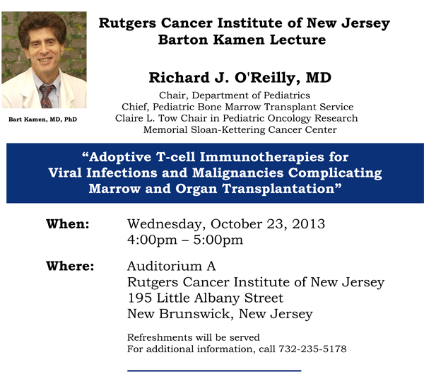 Barton Kamen Lecture   Rutgers Cancer Institute of New Jersey