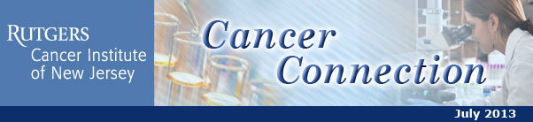 The Cancer Institute of New Jersey's Cancer Connection, June 2013