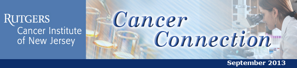 The Cancer Institute of New Jersey's Cancer Connection, September 2013